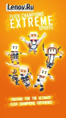 Flick Champions Extreme Sports v 1.2.0 Мод (много денег)