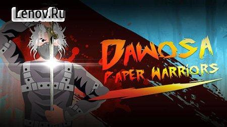 Dawosa: Paper Warriors Deluxe (обновлено v 1.7) Мод (много денег)