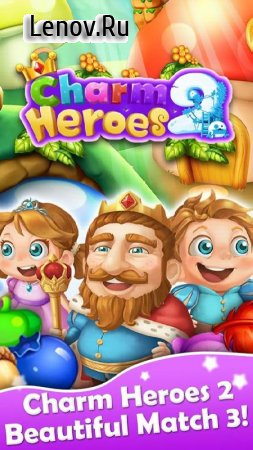 Charm Heroes 2 v 1.0.0 Мод (Infinite Lives/Coins/Bucks)