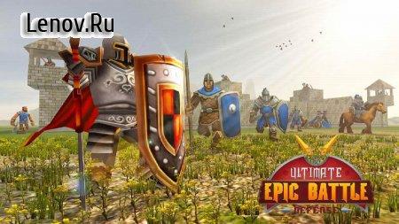 Ultimate Epic Battle - Castle Defense Strategy v 1.0.3