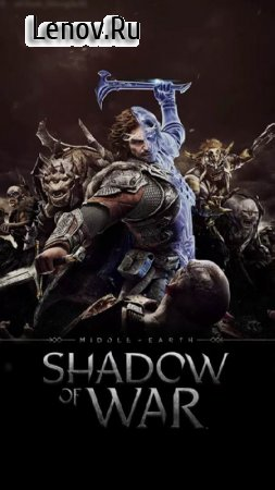 Middle-earth: Shadow of War (обновлено v 1.6.2.45625)