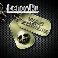 War of the Zombie v 1.3.81 Мод (полная версия)