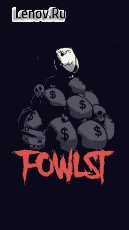 Fowlst v 1.42 (Mod Money)