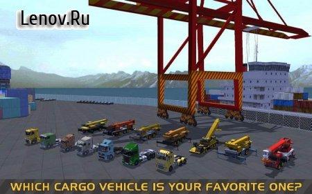 Truck & Crane SIM : Cargo Ship (обновлено v 1.2) Мод (много денег)
