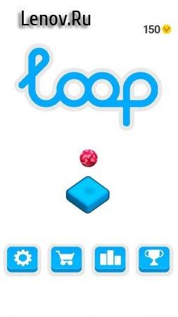 Loop v 1.0 Мод (Ads-free)