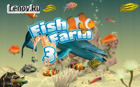 Fish Farm 3 - Real Life 3D Aquarium v 1.11.7180 (Mod Money)