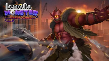 Age of Monster - Crash World v 1.0.9 (Mod Money)