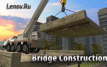 Bridge Construction Crane Sim v 1.35