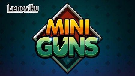 Mini Guns v 1.0.30