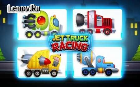 Jet Truck Racing: City Drag Championship v 3.4 (Mod Money)