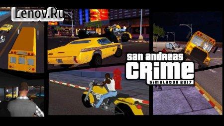 San Andreas crime simulator Game 2017 v 1.2 (Mod Money)