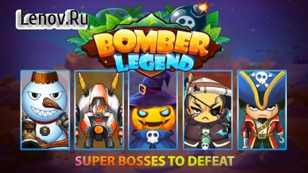 Bomber Legend: Super Classic Boom Battle v 1.3 (Mod Money)