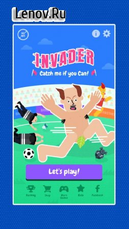Invader: Catch me if you can v 0.9.7 (Mod Money)