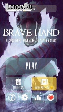 Brave Hand v 0.34 (Premium/Mod Money)