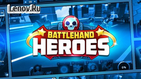 BattleHand Heroes v 2.1.1 (1 Hit/God Mode)