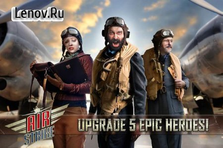 Air Strike: WW2 Fighters Sky Combat Attack v 1.02 Мод (Unlimited coins)