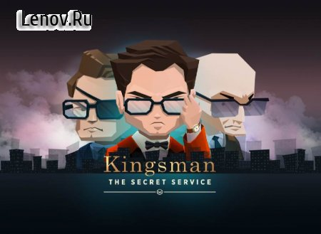 Kingsman - The Secret Service v 1.6 (God Mod/Unlimited Energy/Lives & More)