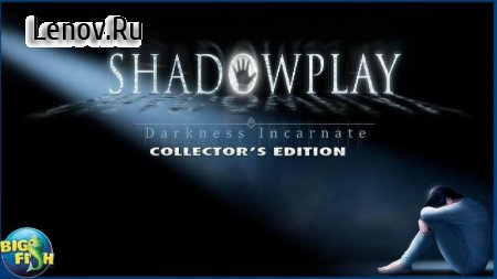 Shadowplay: Darkness Incarnate Collector's Edition v 1.0.0 Мод (Unlocked)
