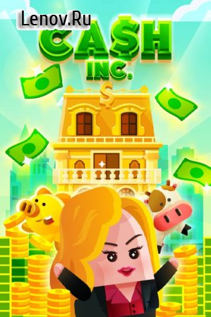 Cash, Inc. Fame & Fortune Game v 2.3.2.2.0 (Mod Money)