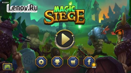 Magic Siege - Defender v 1.8.27 Мод (Unlimited Money)