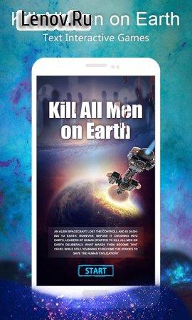 Kill All Men on Earth: Text Interactive Games v 1.0.068 (Full)