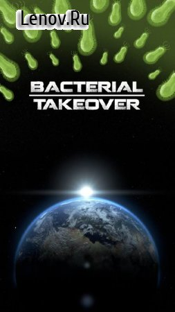 Bacterial Takeover - Idle Clicker v 1.26.0 Мод (много денег)