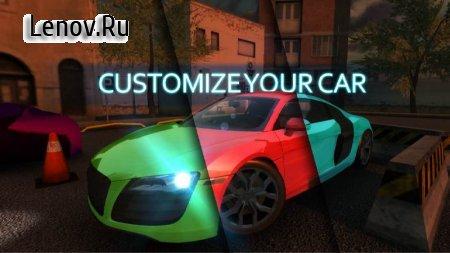 Real Car Parking 2018 v 1.0.2 Мод (Unlocked)