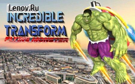 Incredible Transform Flying Monster v 1.0 (Mod Money)