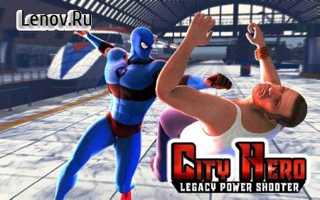 Скачать взломанную City Hero Legacy:Power Shooter v 2.0 (Mod Money)