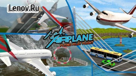 Airplane Flying Pilot Flight: Plane Drive 2018 v 1.0 (Mod Money)