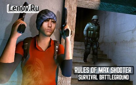 Rules of Max Shooter Survival Battleground v 1.2 (Mod Money)
