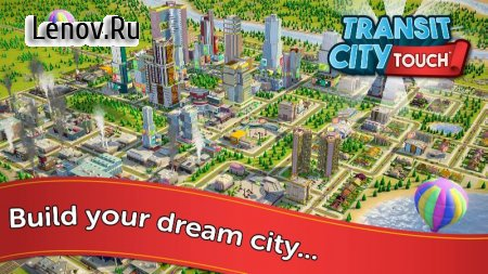 Transit City Touch (обновлено v 0.9.0) (Mod Money)