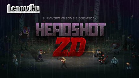 Headshot ZD : Survivors vs Zombie Doomsday v 1.1.3 Мод (Unlimited S-Bullets/Bottle Caps/Water & More)