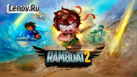 Ramboat 2 - The metal soldier shooting game v 1.0.64 Мод (много денег)