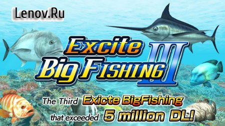 Excite BigFishing v 3 v 1.1.2 Мод (много денег)