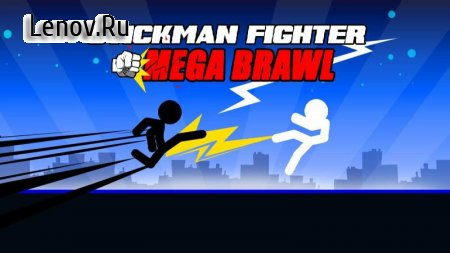 Stickman Fighter : Mega Brawl v 7 (Mod Money)