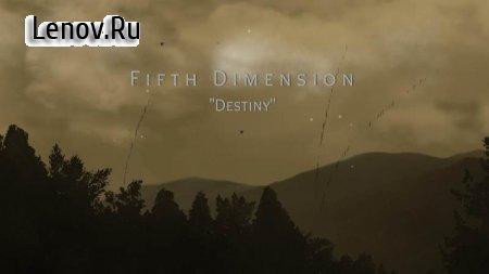 """Fifth Dimension """"Destiny"""" v 1.2.3 Мод (много денег)"""