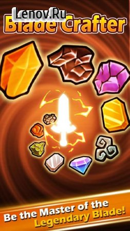 Blade Crafter v 4.02 Мод (Free Shopping)