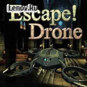 Escape! Drone v 1.0 Мод (полная версия)