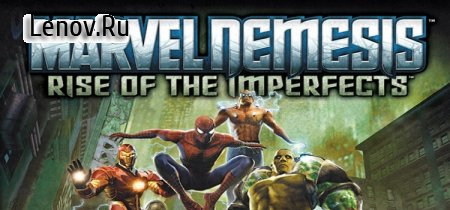 Marvel Nemesis - Rise of the Imperfects v 1.0