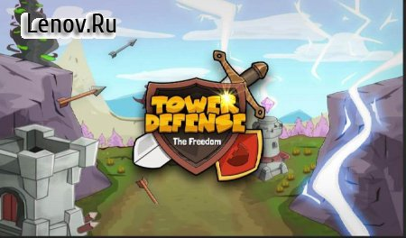 Tower Defense: Freedom Land v 1.0.1 (Mod Money)