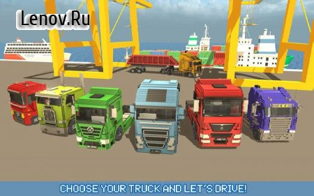 Blocky Truck Driver: Urban Transport v 1.9 Мод (Unlocked/Ads-free)