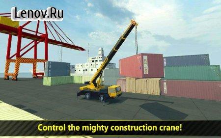 Construction & Crane SIM 2017 v 1.3 Мод (Unlocked/Ads-free)