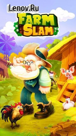Farm Slam - Match-3, Build & Decorate Your Estate! v 1.5.17 Мод (Unlimited Boosters/High Reward Value & More)