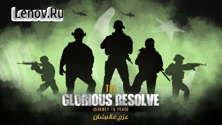The Glorious Resolve: Journey To Peace v 1.9.2 Мод (Mod inside purchase)