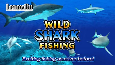 Wild Shark Fishing v 1.0.2 (Mod Money)