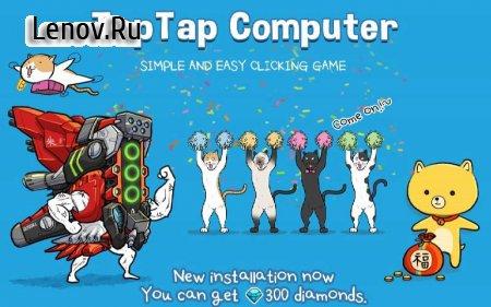 Tap Tap Computer v 1.0 (Mod Money)