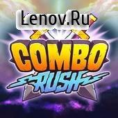Combo Rush - Keep Your Combo (обновлено v 1.0) Мод (Mass atk/hp)
