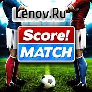 Score! Match v 1.85 Мод (много денег)