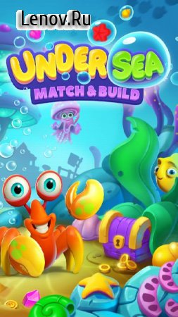 Undersea Match & Build v 1.6.1 Мод (Infinite Lives/Coins/Gems/100 Moves)